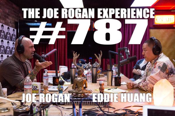 The Joe Rogan Experience #787 - Eddie Huang