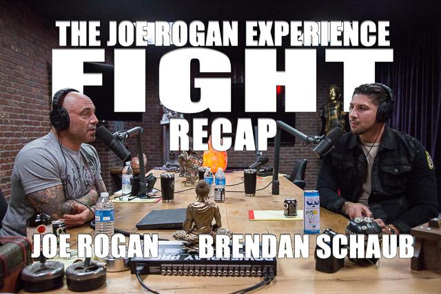 The Joe Rogan Experience Fight Recap w/ Brendan Schaub