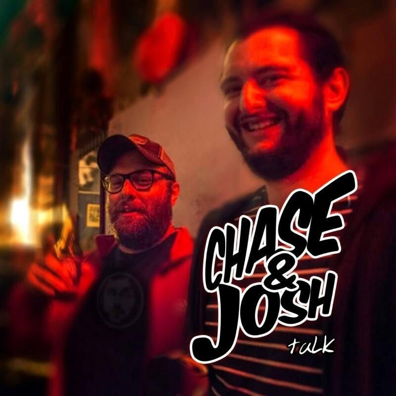 Chase & Josh Talk
