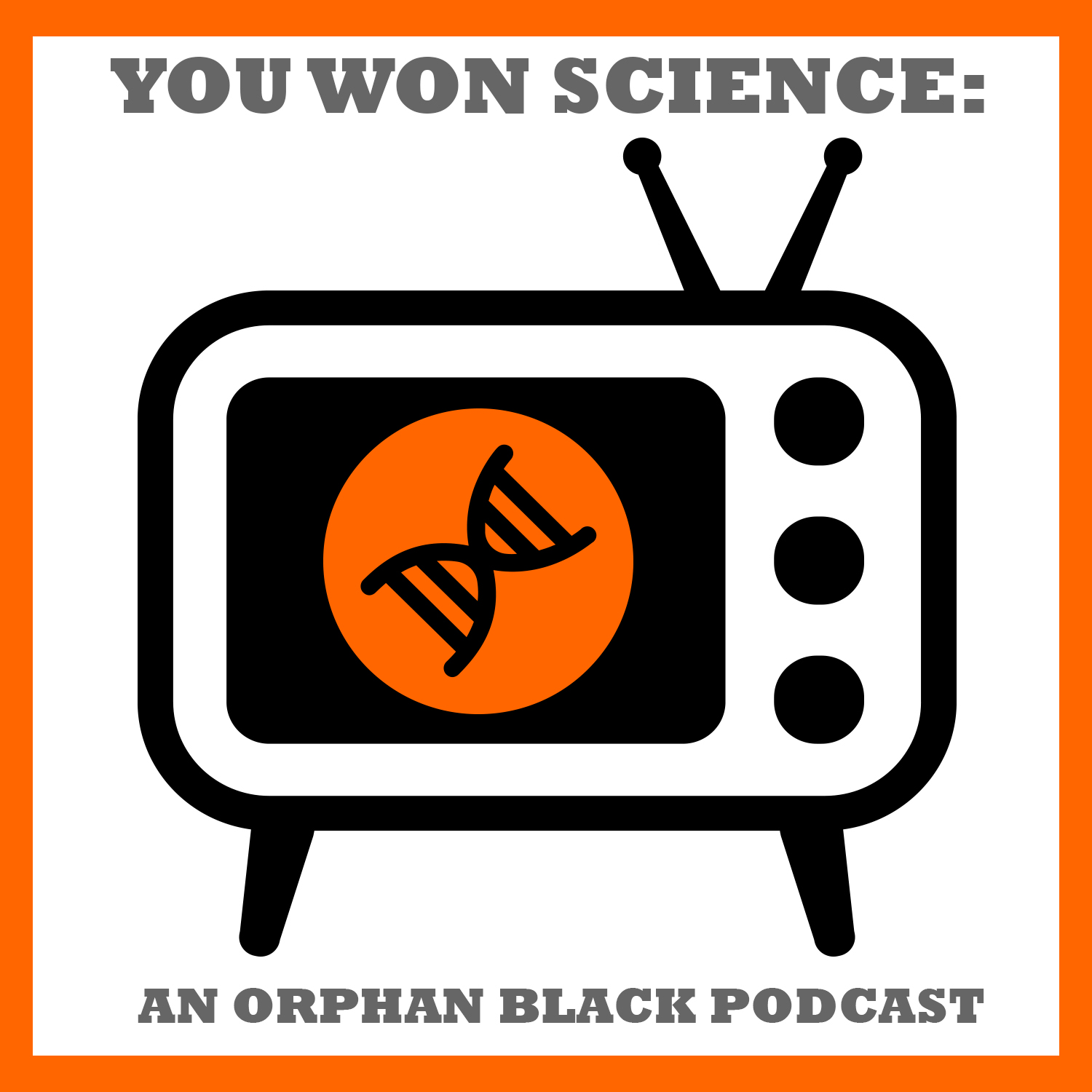 You Won Science: An Orphan Black Podcast