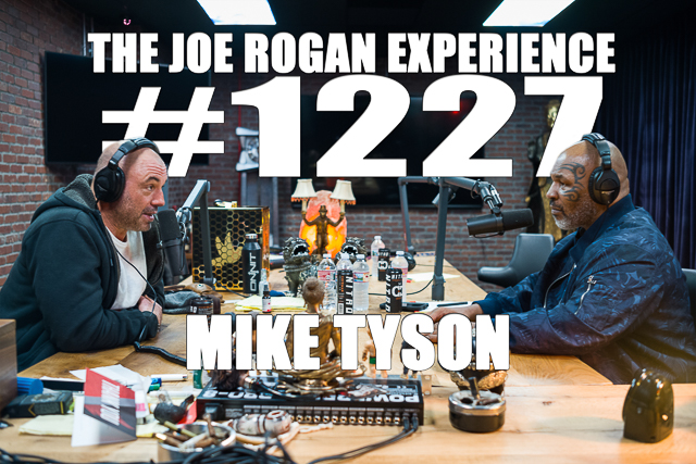 The Joe Rogan Experience #1227 - Mike Tyson