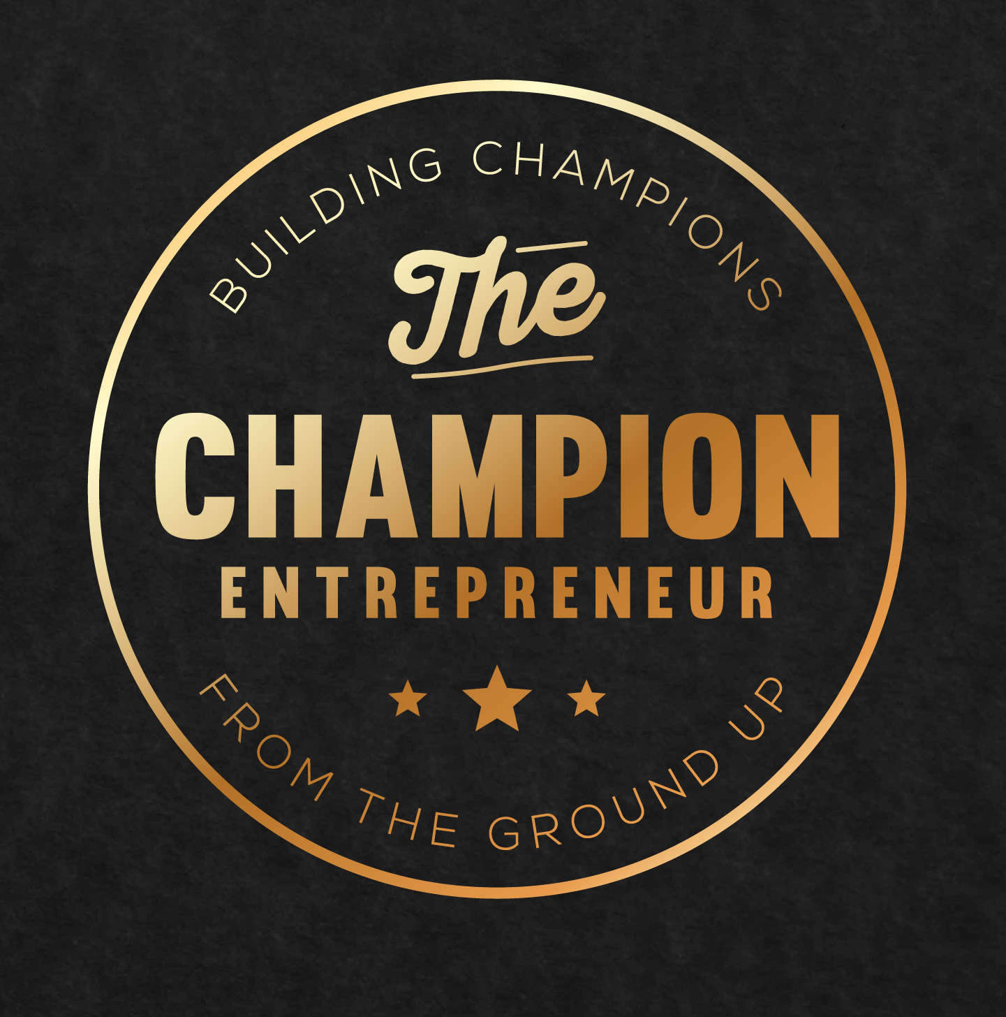 The Champion Entrepreneur | Conversations with champions who