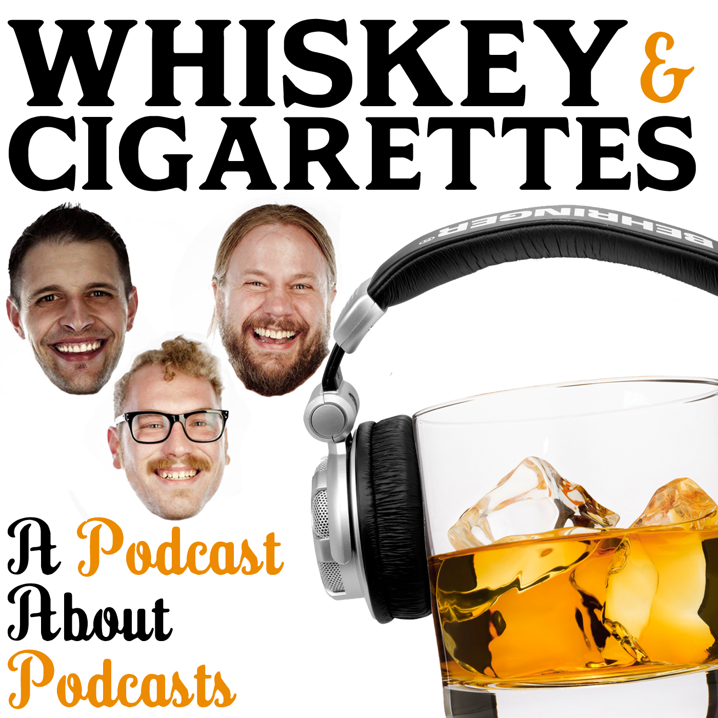 Whiskey and Cigarettes Podcast