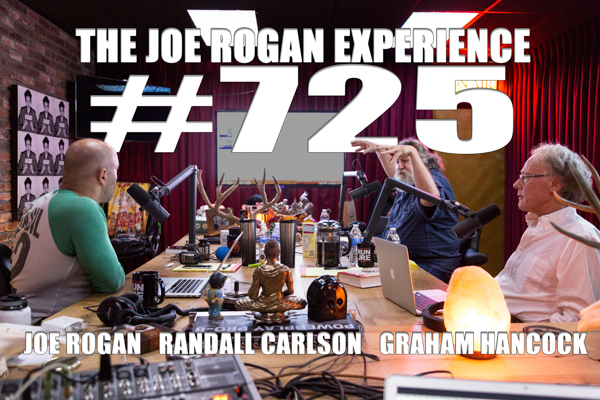 The Joe Rogan Experience #725 - Graham Hancock & Randall Carlson