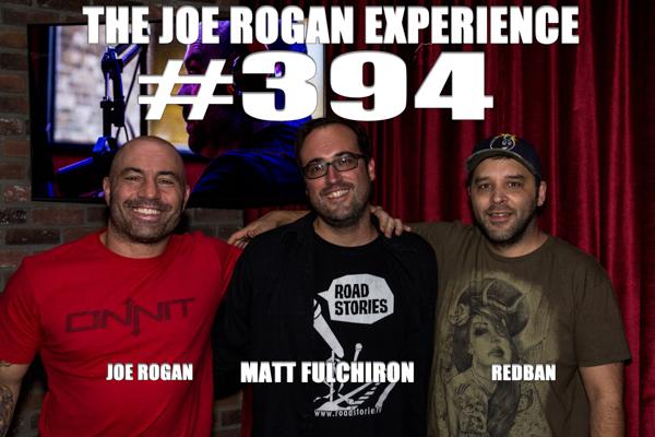 The Joe Rogan Experience #394 - Matt Fulchiron