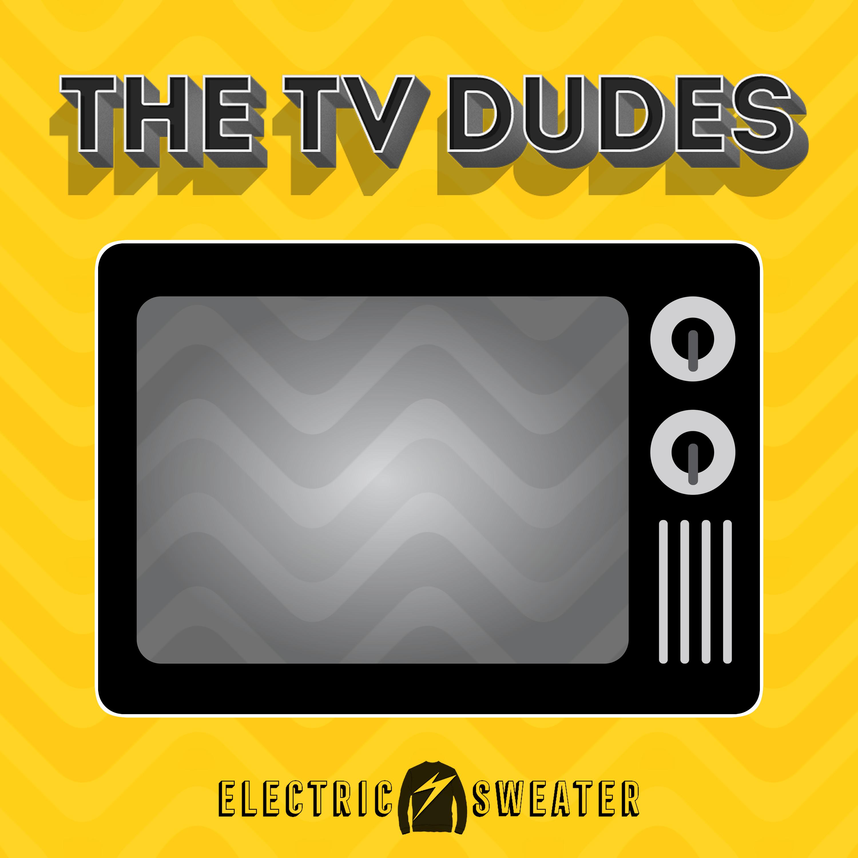 Tv dudes