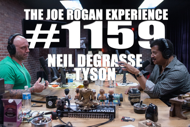 The Joe Rogan Experience #1159 - Neil deGrasse Tyson