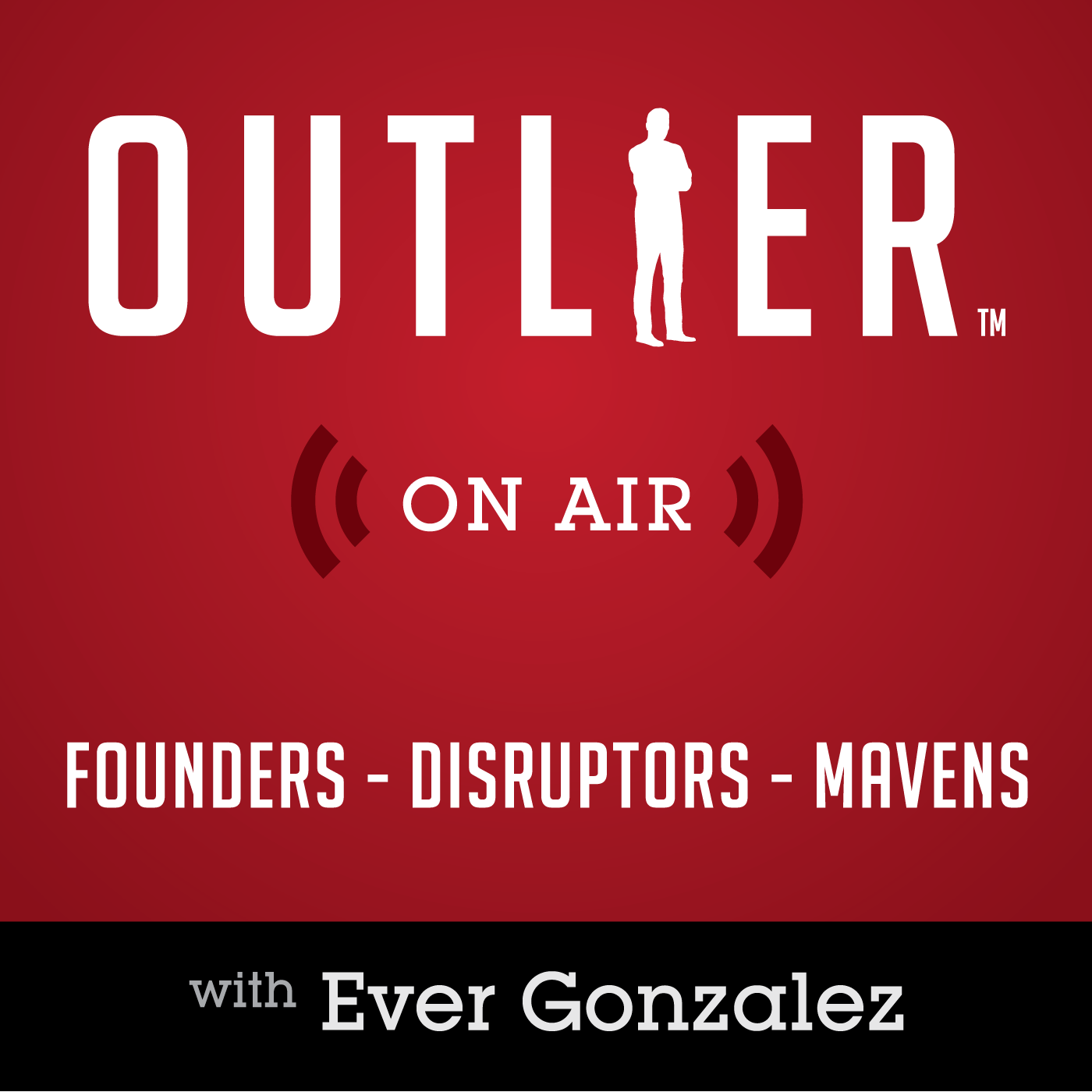 Outlier On Air | Interviewing Founders, Disruptors, & Mavens