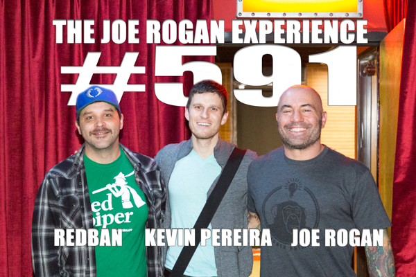 The Joe Rogan Experience #591 - Kevin Pereira