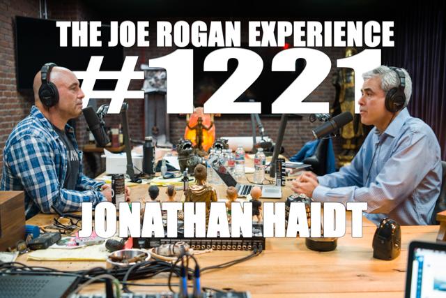The Joe Rogan Experience #1221 - Jonathan Haidt