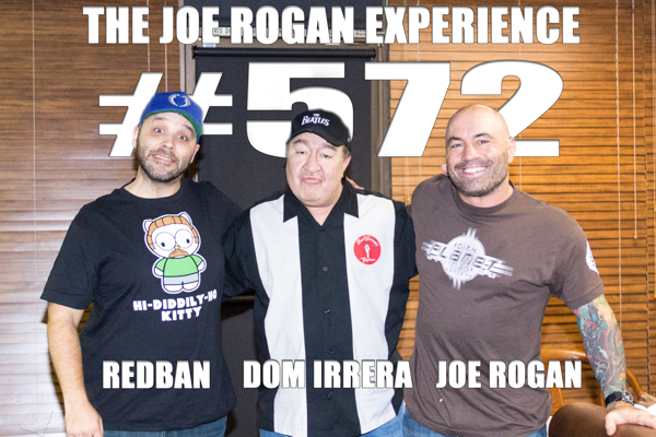 The Joe Rogan Experience #572 - Dom Irrera