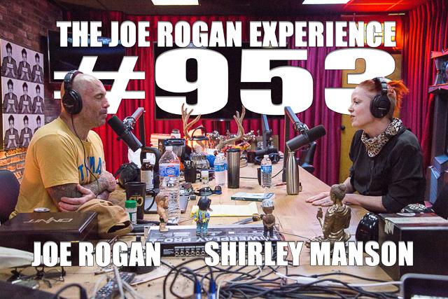 The Joe Rogan Experience #953 - Shirley Manson