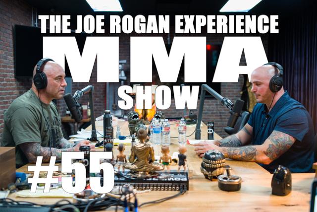 The Joe Rogan Experience JRE MMA Show #55 with Kelly Pavlik