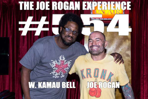 The Joe Rogan Experience #554 - W. Kamau Bell