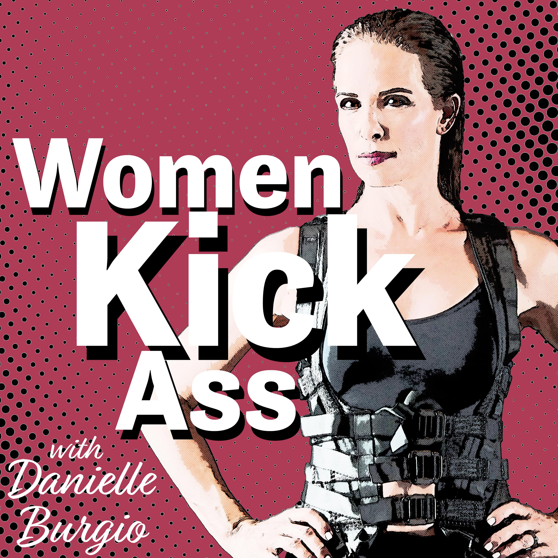 Ass Ic women kick ass podcast - listen, reviews, charts - chartable