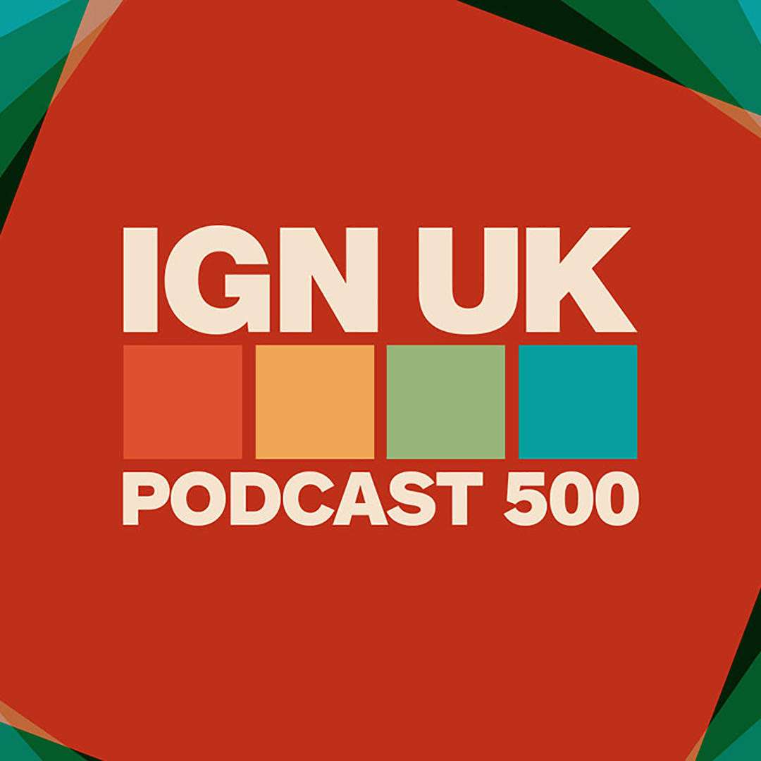 IGN UK Podcast | Podbay