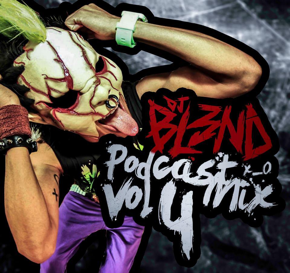 dj bl3nd podcast 4