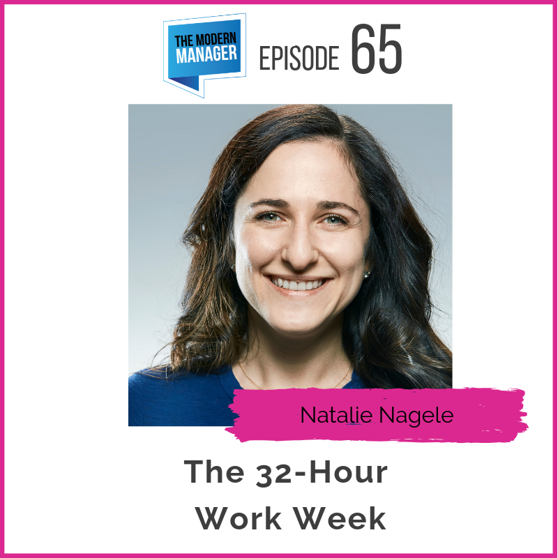 65: The 32-Hour Work Week with Natalie Nagele