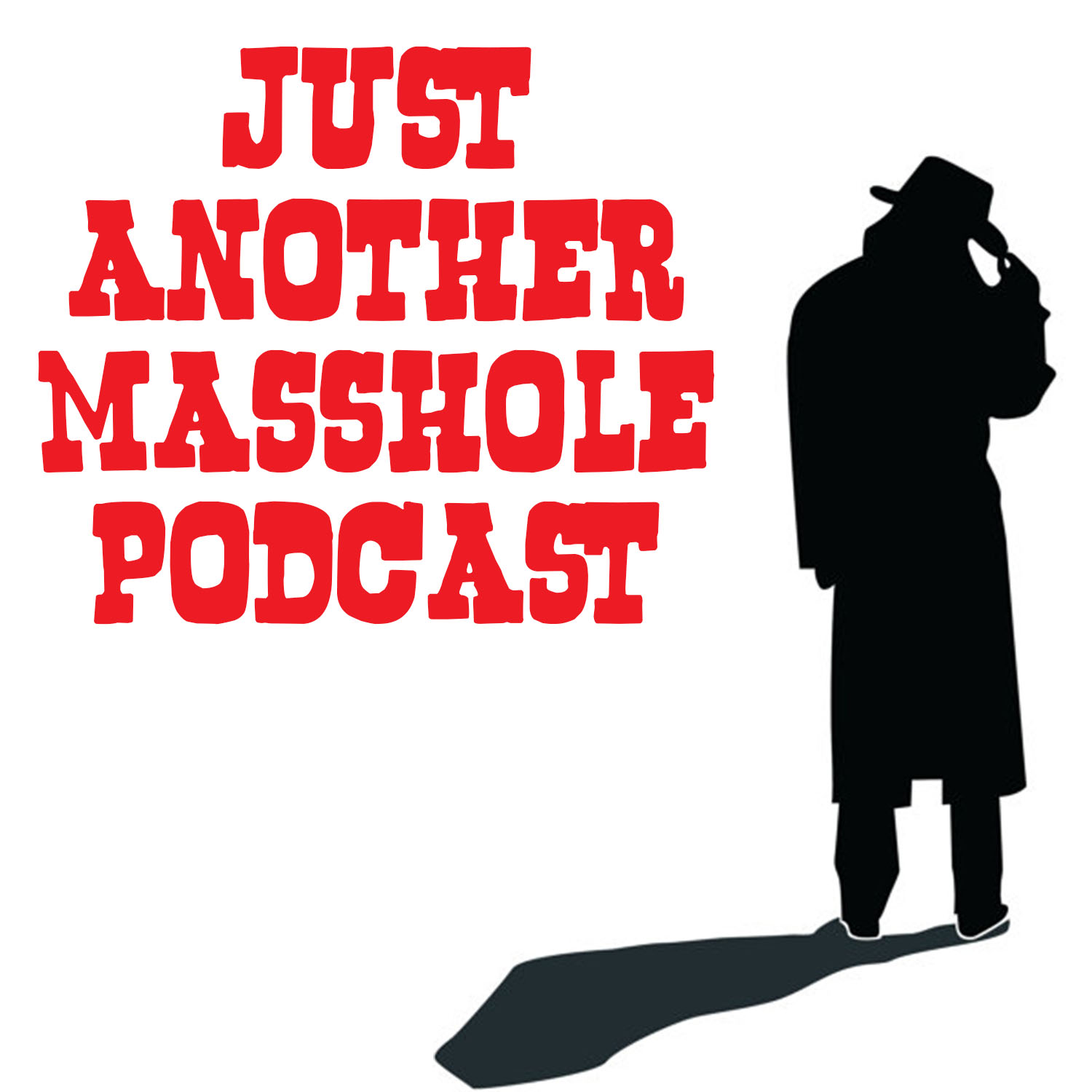 Just Another Masshole Podcast | Listen via Stitcher for Podcasts