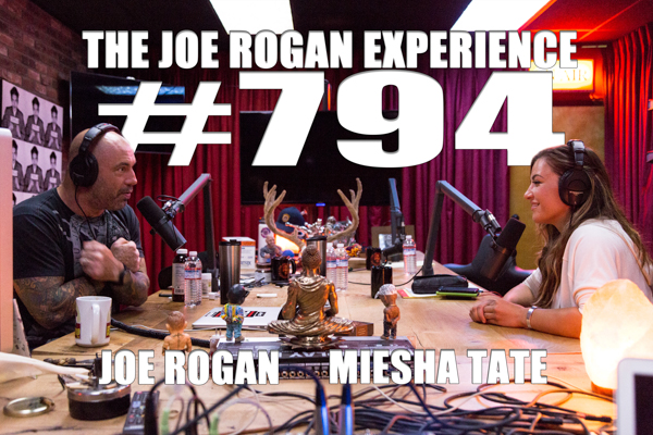 The Joe Rogan Experience #794 - Miesha Tate