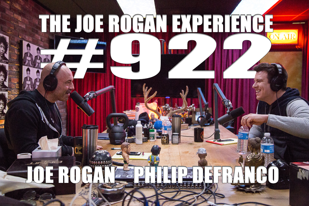 The Joe Rogan Experience #922 - Philip DeFranco