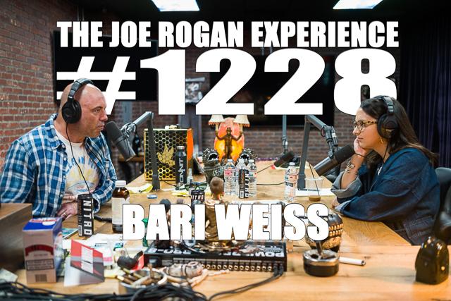 The Joe Rogan Experience #1228 - Bari Weiss