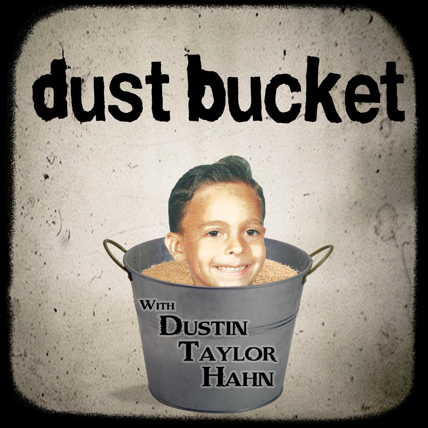 Dust Bucket